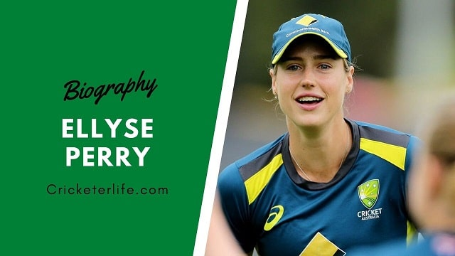 Ellyse Perry biography, age, height, family, husband, etc.