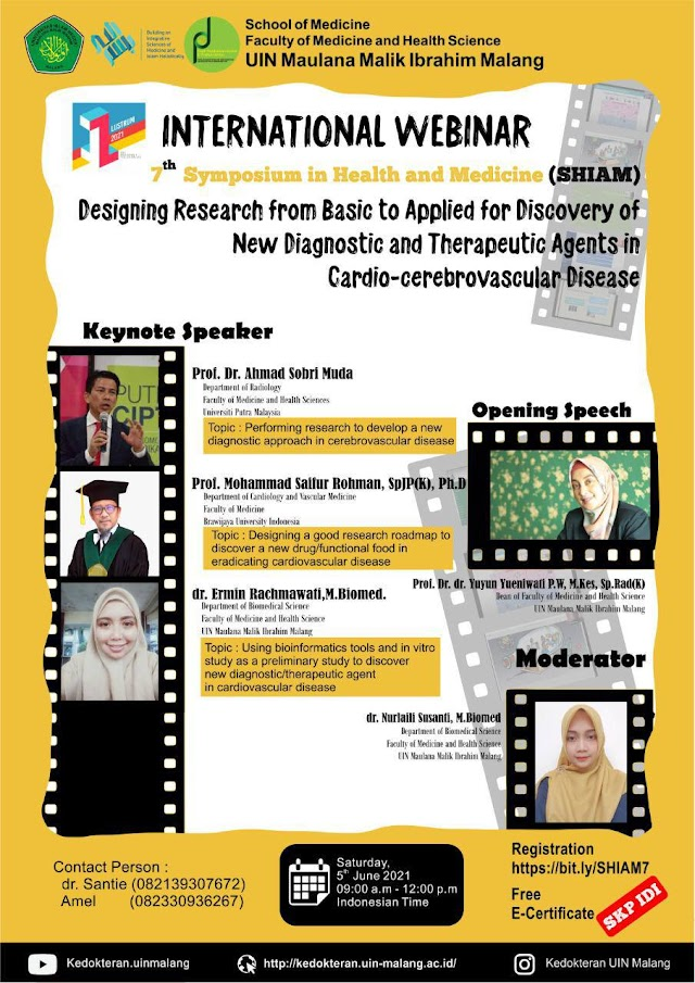 """(FREE SKP IDI) International Webinar 7th Symposium in Health and Medicine (SHIAM) """"Designing Research from Basic to Applied for Discovery of New Diagnostic and Therapeutic Agents in Cardio-cerebrovascular Disease"""""""