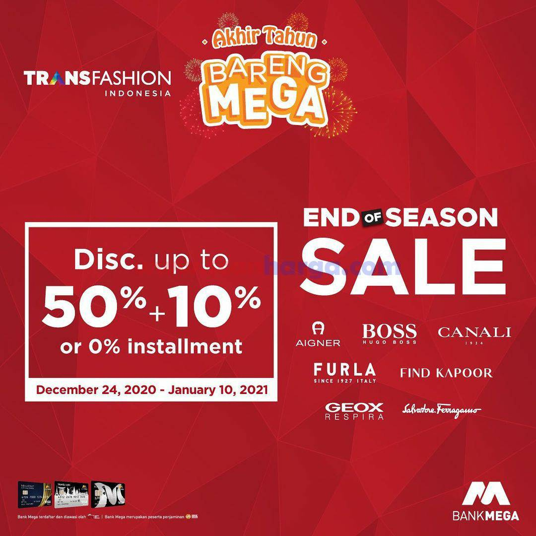 Trans Fashion Indonesia End of Season Sale - Disc. up to 50% + 10% dengan Kartu Kredit Bank Mega
