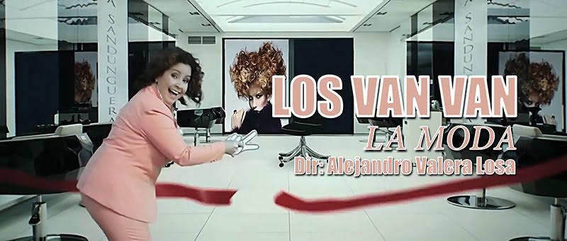 Los Van Van - ¨La Moda¨ - Videoclip - Dirección: Alejandro Valera Losa. Portal Del Vídeo Clip Cubano