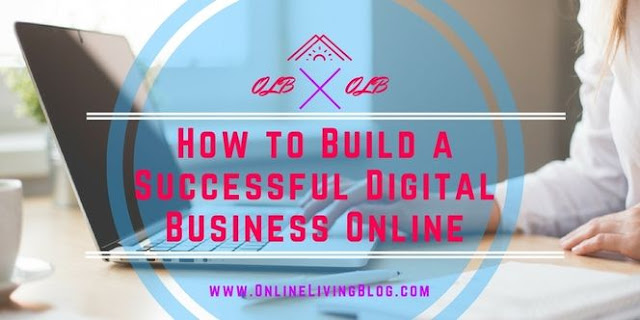 How to Build a Successful Digital Business Online