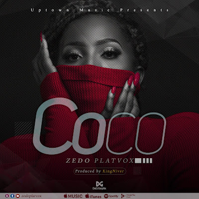 Audio | Zedo Platvox - Coco |Mp3 Download