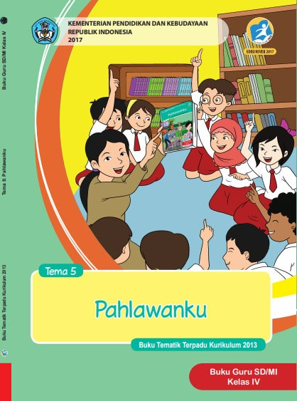 Buku Guru Tema 5 Kelas 4 Revisi 2017 Kurikulum 2013
