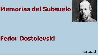 Memorias del SubsueloFedor Dostoievski