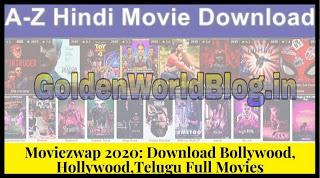 Moviezwap Telugu Tamil Movies 2020 Download, MoviezWap Telugu New Movies Download HD, Moviezwap.org Telugu Movies 2020 | GoldenWorldBlog.com
