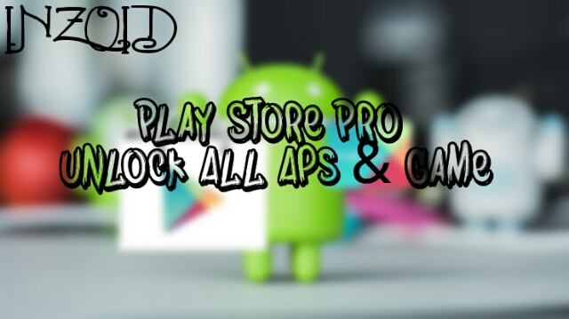 download play store pro apk ( unlock all apps )