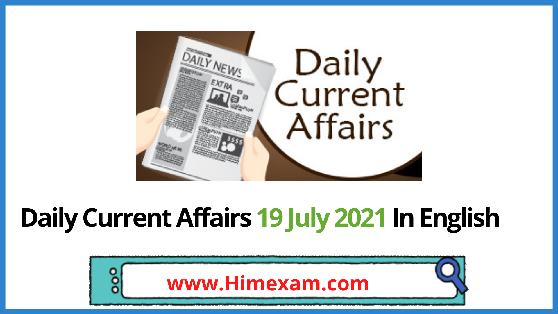 Daily Current Affairs 19 July 2021 In English