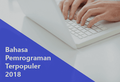 Bahasa Pemrograman Populer 2018
