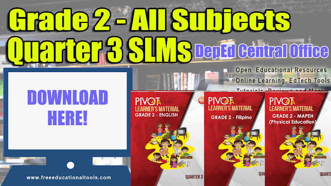 Grade 2 All Subjects Quarter 3 Modules from DepEd Central Office SLM