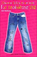 Quatre filles et un jean : le troisieme ete - Ann Brashares