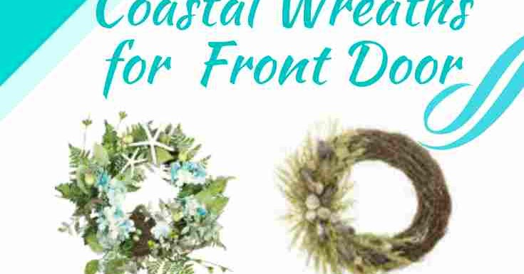 Coastal Wreaths for Beach House Front Door