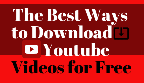Save From Youtube Videos For Free:- 3 Best Youtube Video Downloader