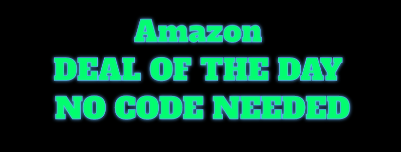 Amazon DOTD NO CODE NEEDED
