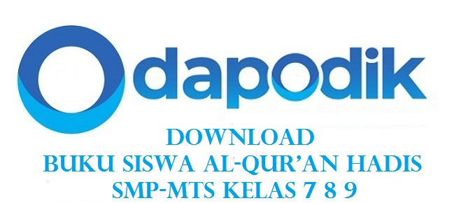 Download Buku Siswa Al-Qur'an Hadis SMP-MTs Kelas 7 8 9