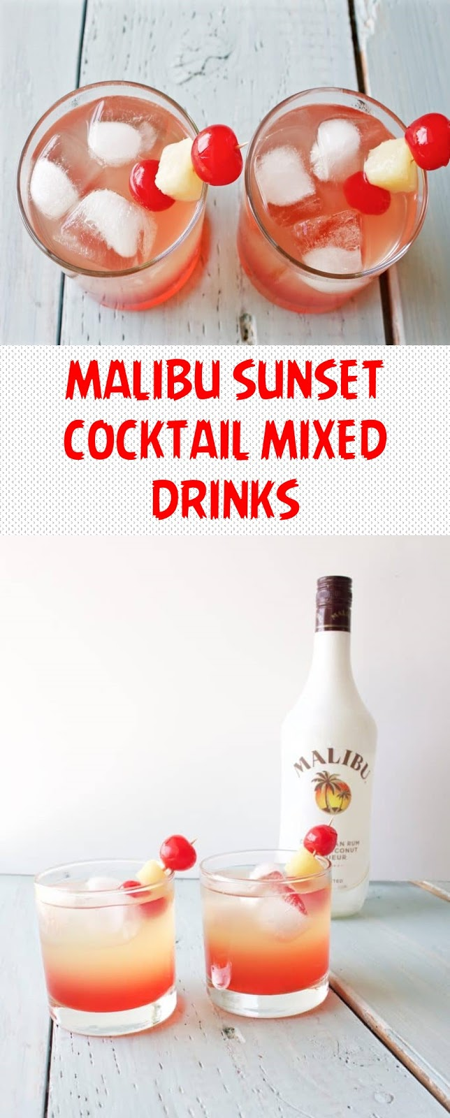 MALIBU SUNSET COCKTAIL MIXED DRINKS