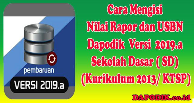 https://www.dapodik.co.id/2018/09/cara-mengisi-nilai-rapor-dan-usbn.html