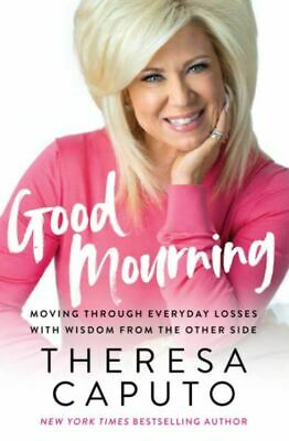 Good Mourning by Theresa Caputo ebook 2020