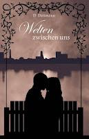 http://between2chapters.blogspot.de/p/welten-zwischen-uns.html