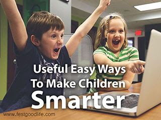 Useful Easy Ways To Make Children Smarter