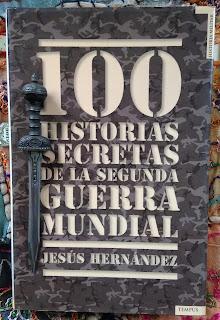 Portada del libro 100 historias secretas de la Segunda Guerra Mundial, de Jesús Hernández