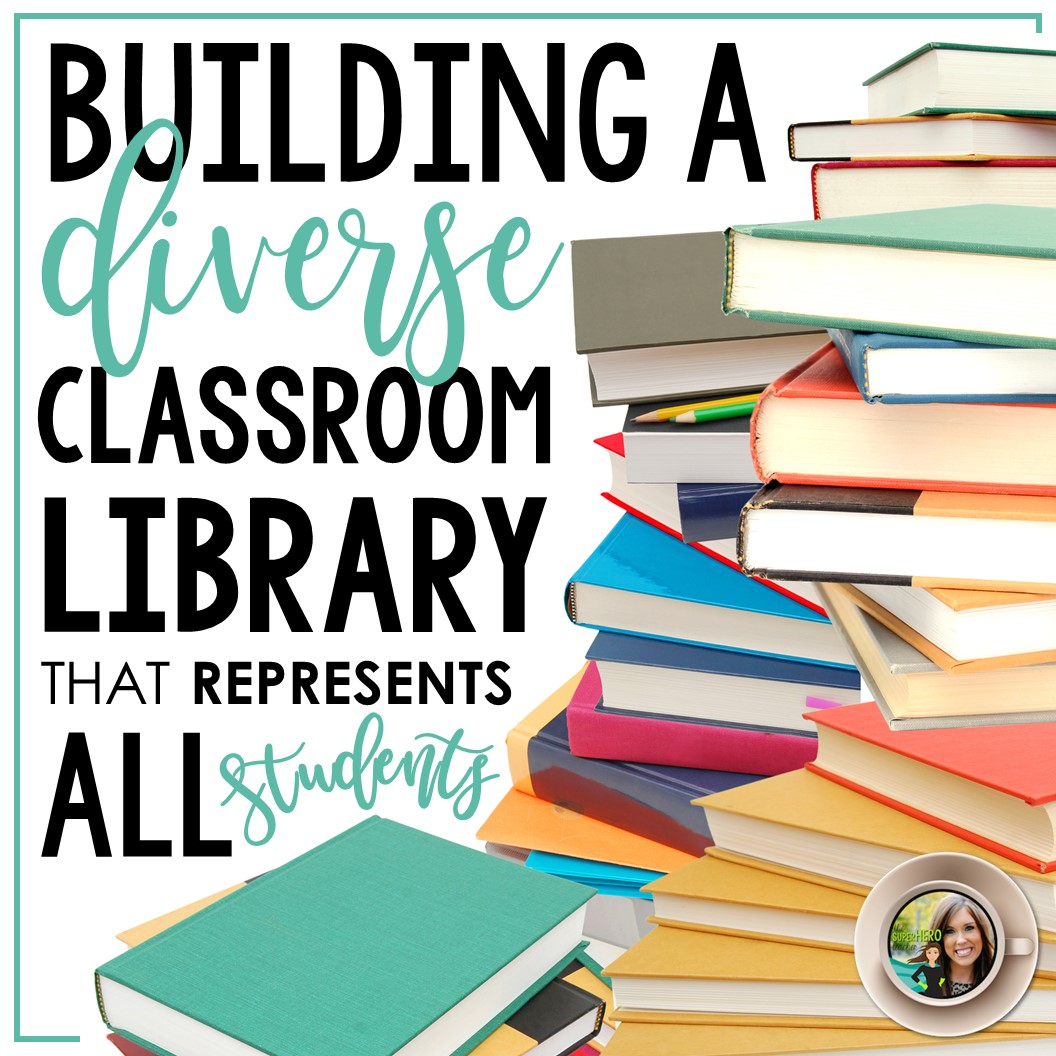 Building A Diverse Classroom Library In Middle Amp High