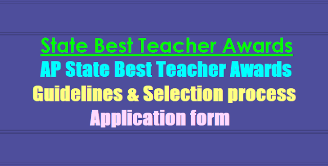 AP State Best Teacher Awards 2019-Guidelines-Application form-Selection process
