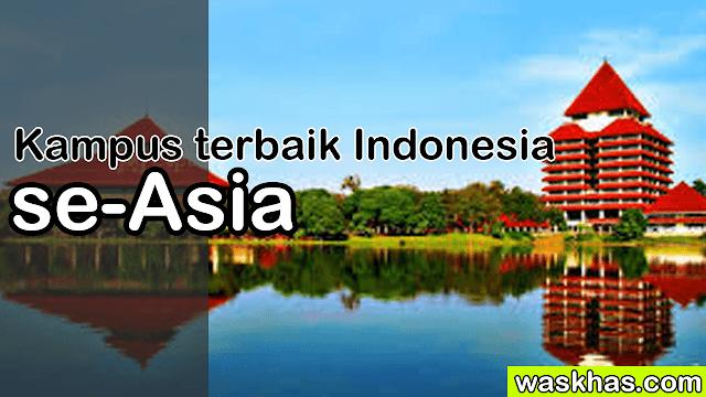 Kampus terbaik Indonesia se-Asia