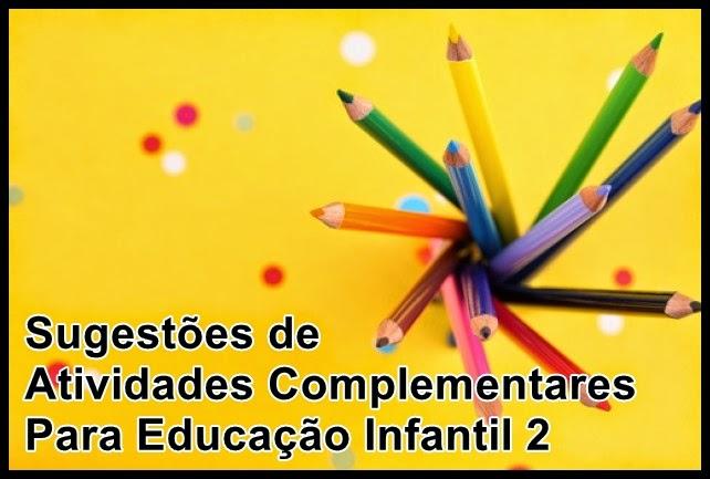 66397e75881 Sugestões de Atividades Complementares Para Educação Infantil 2