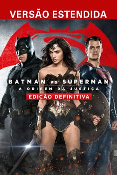 Batman vs Superman: A Origem da Justiça Torrent - BluRay 720p/1080p Dual Áudio