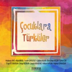 Çocuklara Türküler - Çeşitli Sanatçılar Full Albüm indir
