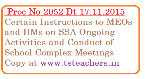 proc-no-2052-certain-instructions-to-meo-hm-by-ssa-telangana Proc No 2052 SSA Tealngana Hyderabad | Pedagogy wing Certain instructions to MEOs and HMs in Telangana on Ongoing Activities of Pedagogy wing | Pade Bharath-Bade Bharath, Rashtriya Avishkar Abhiyan, One Language Programme, QMT and LEP-3R | Sarva Shiksha Abhiyan Telangana State has given ceratin instructions on Ongoing SSA Activities and conduct of School Complex Meetings for Primary level and Upper Primary level