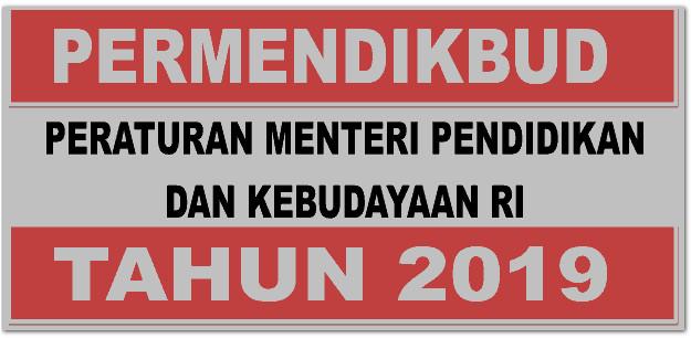 RANGKUMAN PERMENDIKBUD RI TAHUN 2019 SUPER LENGKAP