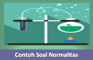 Contoh Pembahasan Soal Normalitas Kimia
