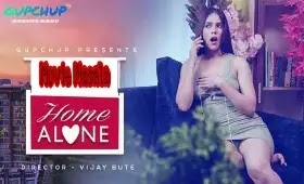 Home Alone Gupchup Hindi webseries Cast Review Release Date