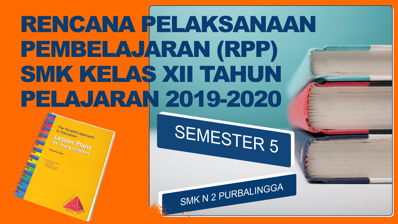 Rpp Bahasa Inggris Smk Kelas Xii Kd 3 24 Tahun Pelajaran 2019 2020 Tbs Learning Media