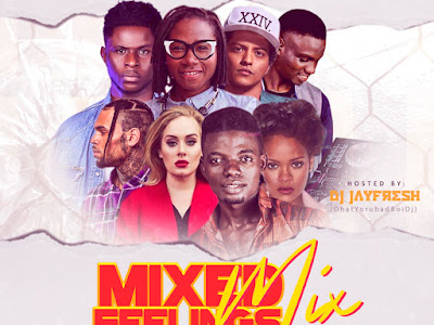 DOWNLOAD MIXTAPE: Dj Jayfresh - Mixed Feelings Mix