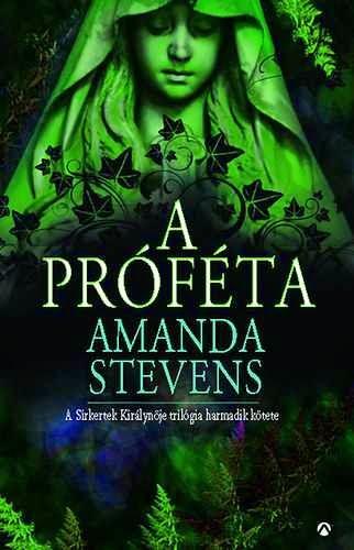 Amanda Stevens - A próféta