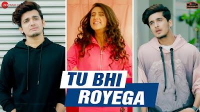 Tu Bhi Royega lyrics-Jyotica Tangri