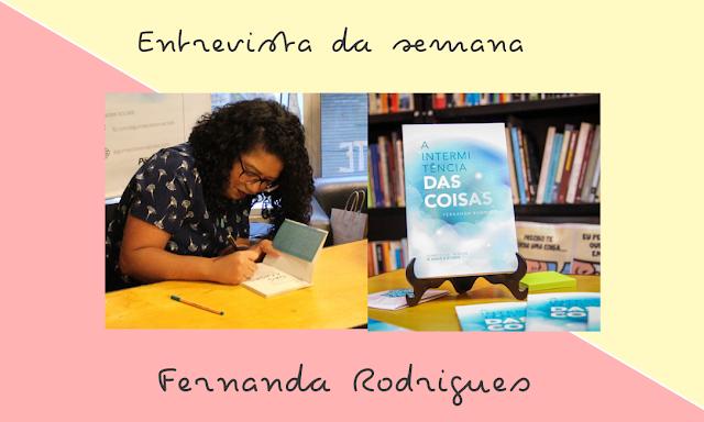 Fernanda Rodrigues e o livro A Intermitência das Coisas para a coluna Chicas que Escrevem, do Portal Catarinas.