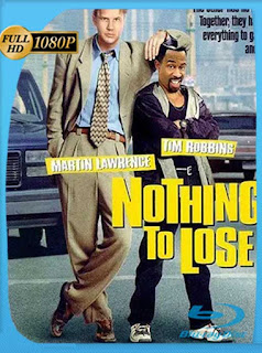 Nada que perder (Nothing to Lose) (1997) HD [1080p] Latino [GoogleDrive] PGD