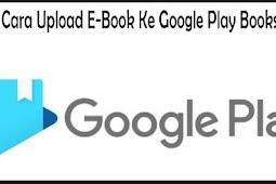 Cara Upload E-Book Ke Google Play Books