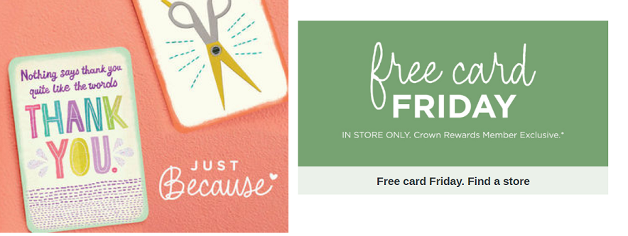 Hallmark Crown Gold Members Can Pick Up A FREE Just Because Collection Greeting Card Every Friday At Participating Stores