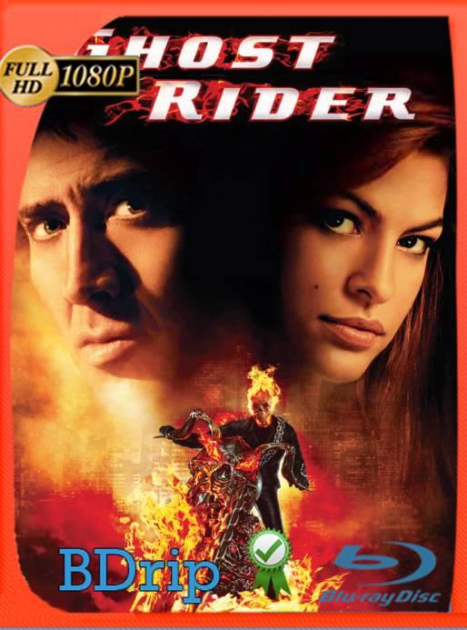 Ghost Rider: El Vengador Fantasma (2007) BDRip 1080p Latino [GoogleDrive] Ivan092