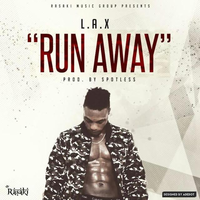 L.A.X - Run Away (prod. Spotless)