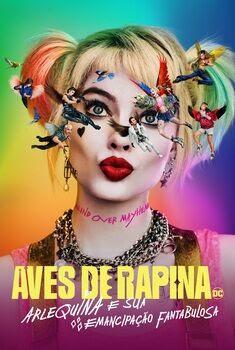 Aves de Rapina: Arlequina e sua Emancipação Fantabulosa Torrent - WEB-DL 720p/1080p/4K Dual Áudio