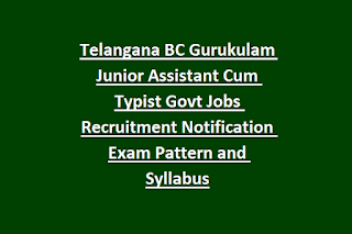 Telangana BC Gurukulam Junior Assistant Cum Typist Govt Jobs Recruitment Notification Exam Pattern and Syllabus