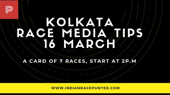 Kolkata Race Media Tips 16 March