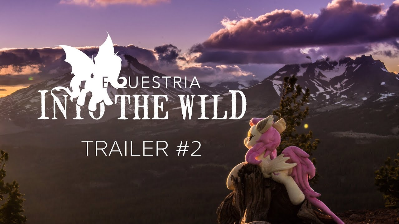 Equestria Into The Wild Trailer  Mile Adventure With Fluttershy And Friends