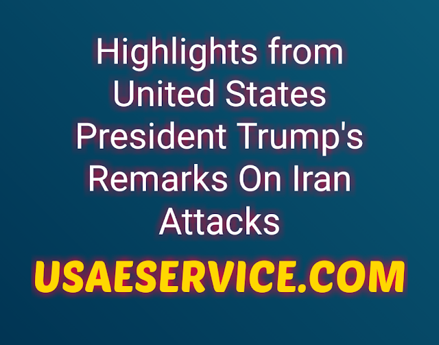 United States President Trump's Remarks On Iran Attacks