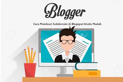 Cara Membuat Subdomain di Blogger Gratis Terlengkap